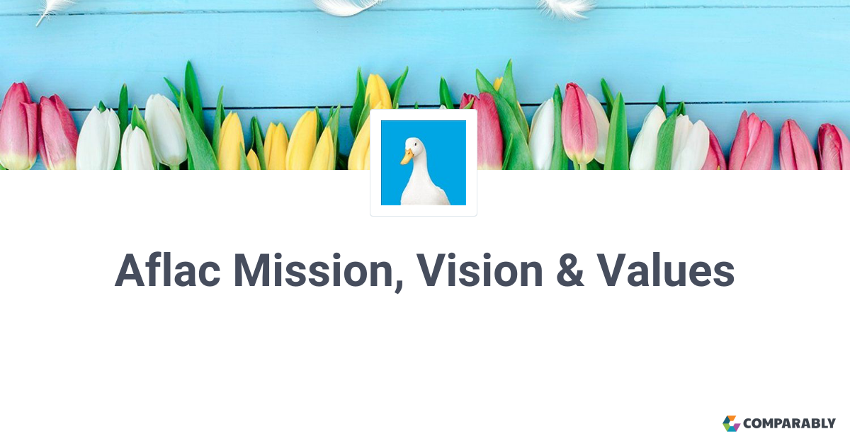 aflac mission vision values comparably