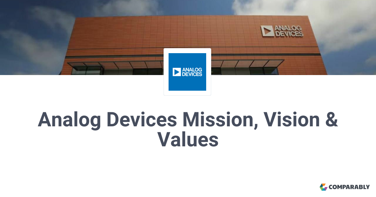 Analog Devices Mission, Vision & Values | Comparably