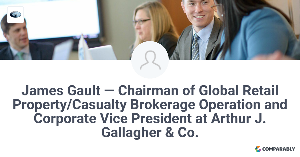 James Gault Chairman Of Global Retail Property Casualty