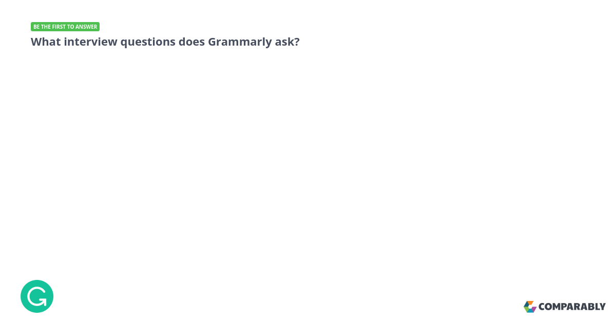 Learn about Grammarly's Culture - What interview questions does Grammarly ask?