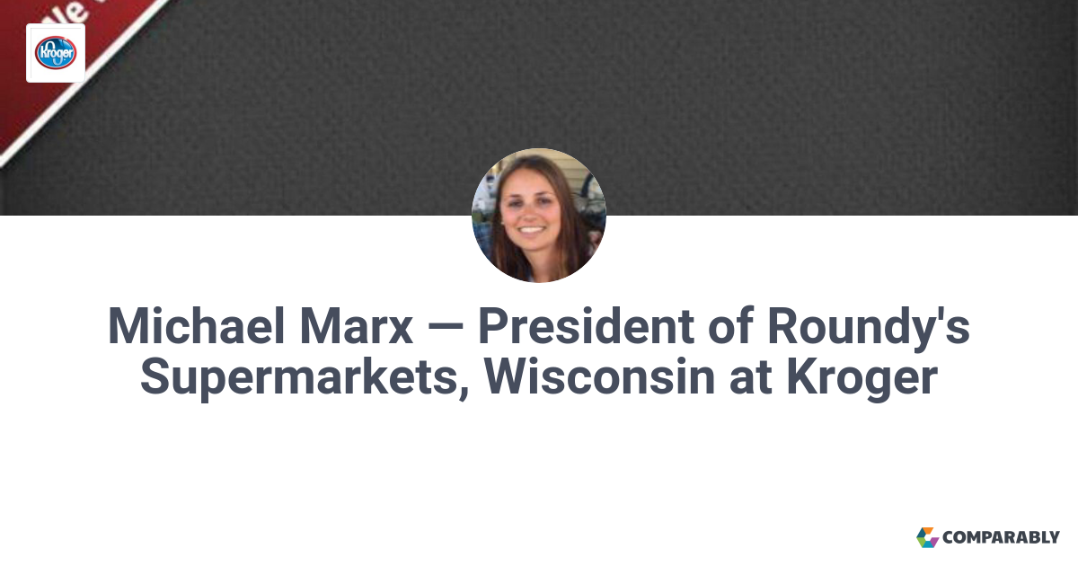 Michael Marx — President of Roundy's Supermarkets, Wisconsin at