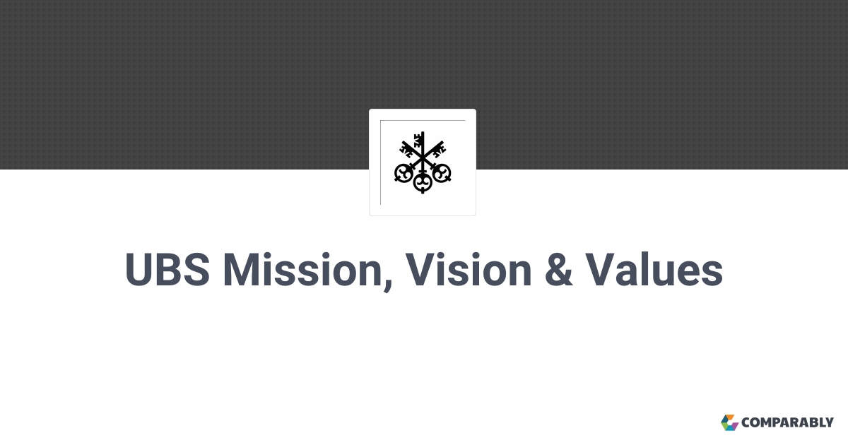 UBS Mission, Vision & Values | Comparably